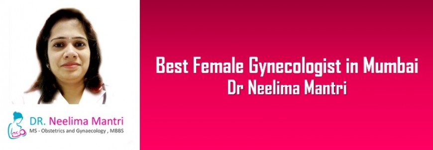 Best Female Gynecologist Mumbai