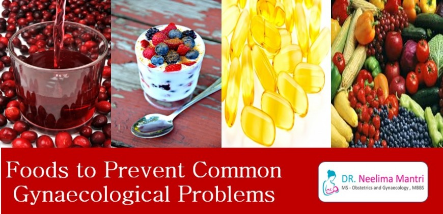 Foods to Prevent Common Gynaecological Problems