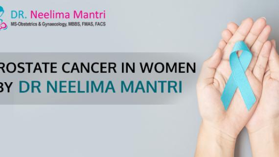 Prostate Cancer in Women by Dr Neelima Mantri