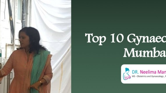 Top 10 Gynaecologists in Mumbai