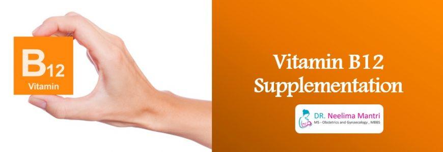 Vitamin B12 Supplementation in Pregnancy