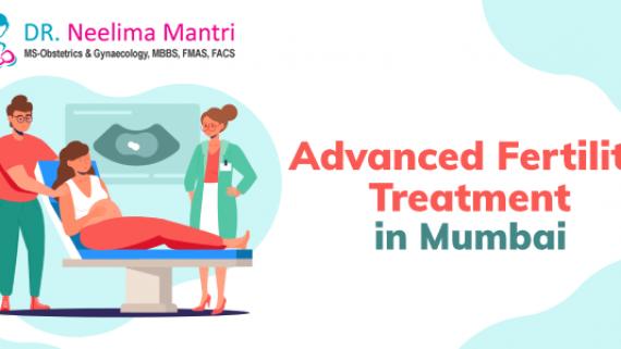 Advanced Fertility Treatment in Mumbai
