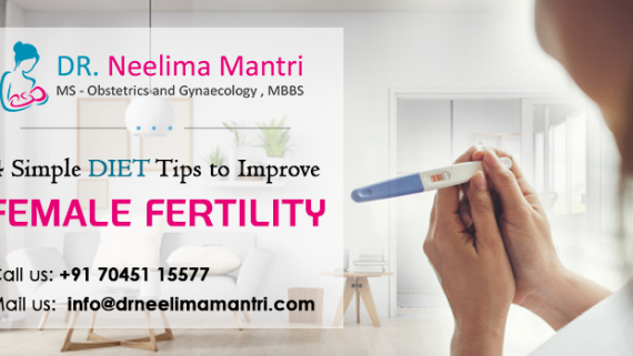 4 Simple Diet Tips to Improve Female Fertility