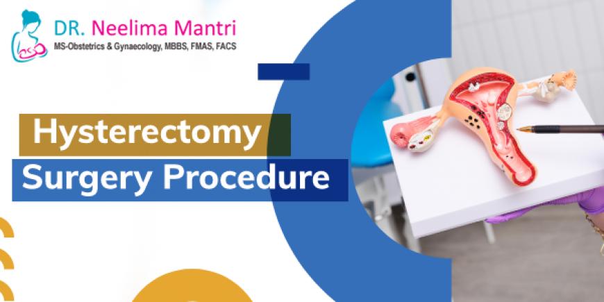 Hysterectomy Surgery Procedure
