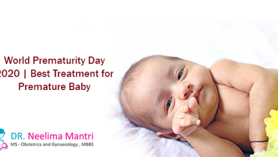 World Prematurity Day 2020 | Best Treatment for Premature Baby