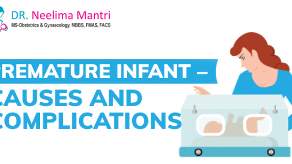 Premature Infant – Causes and Complications: