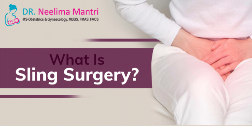 What Is Sling Surgery?